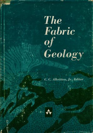 The Fabric of Geology. C. C. Albritton, Jr