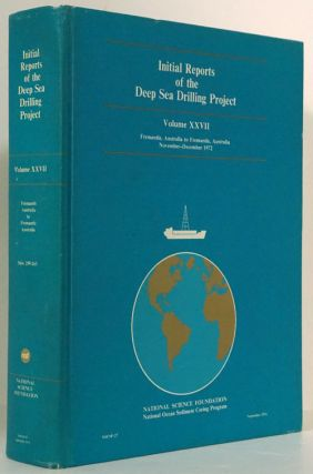 Initial Reports of the Deep Sea Drilling Project Volume XXVII, Fremantle, Australia to Fremantle, Australia November-December 1972. Paul T. Robinson, Hans M. Bolli.
