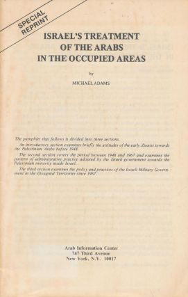 Israel's Treatment of the Arabs in the Occupied Areas. Michael Adams
