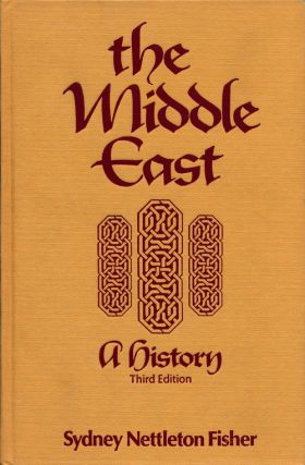 The Middle East A History, Third Edition. Sydney Nettleton Fisher