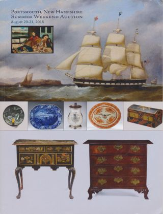 Northeast Auctions: Portsmouth, New Hampshire Summer Weekend Auction; August 20-21, 2016 American...