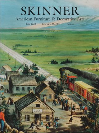 American Furniture & Decorative Arts, February 22, 2004. Sale # 2230. Skinner, Auction Catalogue