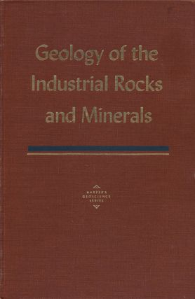 Geology of the Industrial Rocks and Minerals. Robert L. Bates