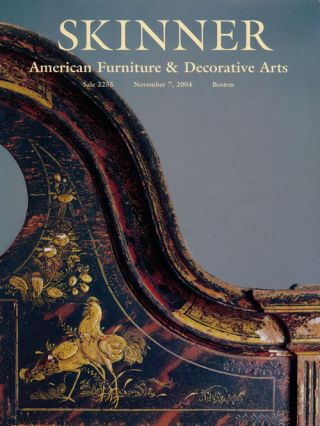 American Furniture & Decorative Arts, November 7,2004. Sale # 2255. Skinner, Auction Catalogue