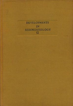 Carbonate Sediments and Their Diagenesis. Robin G. C. Bathurst