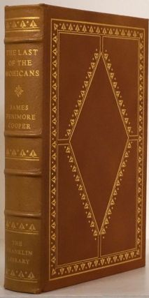 The Last of the Mohicans A Narrative of 1757. James Fenimore Cooper