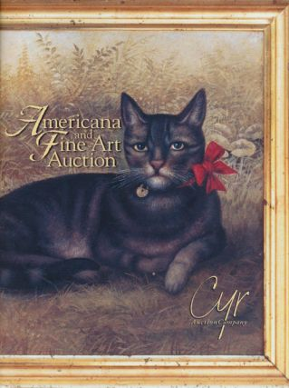 Summer 2000 Important Americana & Fine Art Auction, August 16th, 2000. Cyr Auction Company