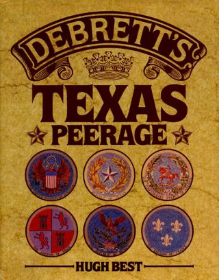 Debrett's Texas Peerage. Hugh Best
