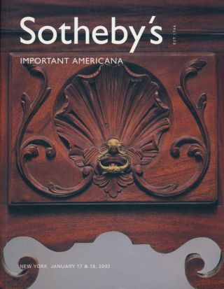 Sotheby's Important Americana: January 17 & 18, 2002. Sale #7756. Sotheby's, Auction Cataloge