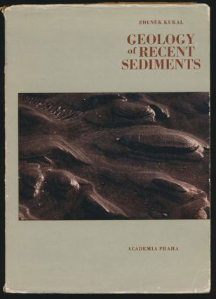 Geology of Recent Sediments. Zdenek Kukal