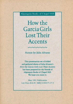 How the Garcia Girls Lost Their Accents. Julia Alvarez