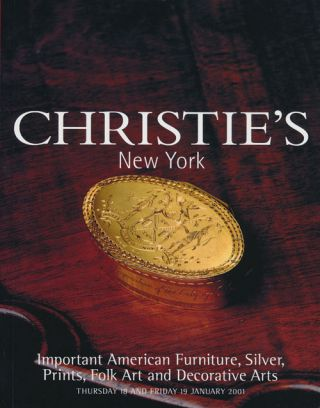 Important American Furniture, Silver, Prints, Folk Art and Decorative Arts; Thursday 18 and...