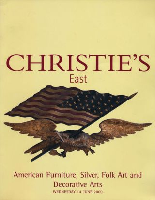 Christie's East. American Furniture, Silver, Folk Art and Decorative Arts; Wednesday 14 June...