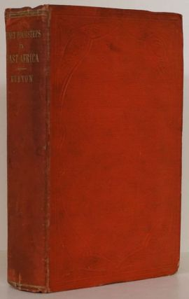 First Footsteps in East Africa; or an Exploration of Harrar. Richard Francis Burton