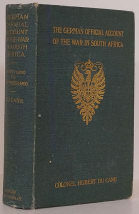 The German Official Account of the War in South Africa: the Advance to Pretoria after Paardeberg,...