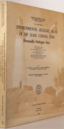 Environmental Geologic Atlas of the Texas Coastal Zone - Brownsville, Harlingen Area. L. F. Brown...