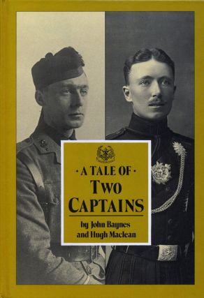 A Tale of Two Captains. John Baynes, Hugh MacLean