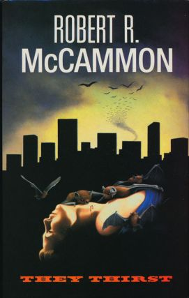 They Thirst. Robert R. McCammon