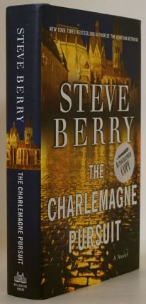 The Charlemagne Pursuit A Novel. Steve Berry