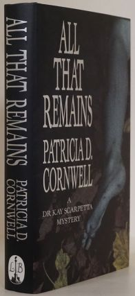 All That Remains. Paricia D. Cornwell
