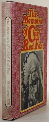 The Memoirs of Chief Red Fox. Chief Red Fox