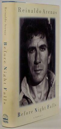 Before Night Falls A Novel. Reinaldo Arenas