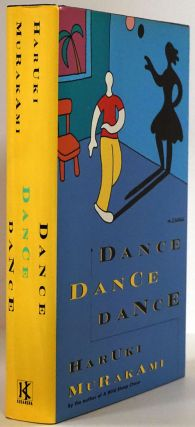 Dance Dance Dance A Novel. Haruki Murakami