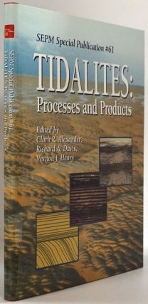 Tidalites Processes and Products. Clark Alexander, Richard A. Davis Jr., Vernon J. Henry