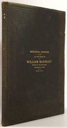 Memorial Address on the Life and Character of William Mckinley Delivered before the Houses of...