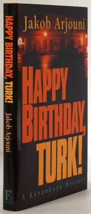 Happy Birthday, Turk! Jakob Arjouni