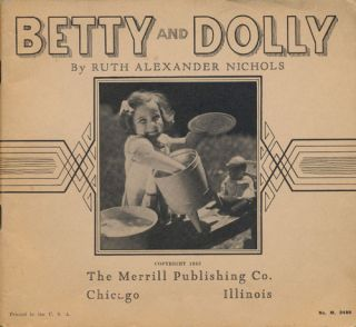 Betty and Dolly. Ruth Alexander Nichols