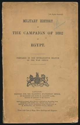 Military History of the Campaign of 1882 in Egypt. Colonel J. Maurice