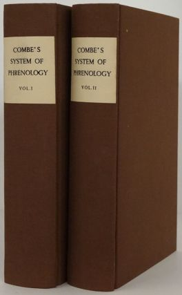 A System of Phrenology (2 Volumes Complete). George Combe