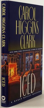 Iced Regan Reilly Mystery. Carol Higgins Clark