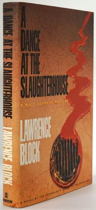 A Dance At the Slaughterhouse. Lawrence Block