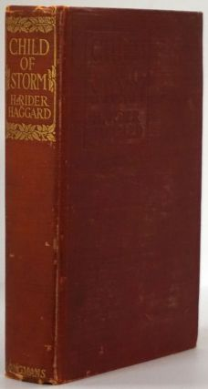 Child of Storm. H. Rider Haggard