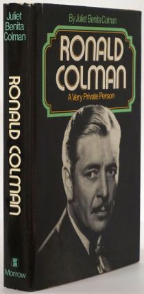 Ronald Colman A Very Private Person. Juliet Benita Colman