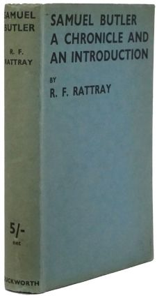 Samuel Butler A Chronicle and an Introduction. R. F. Rattray