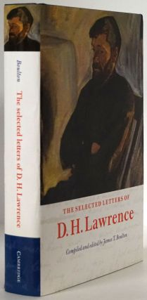 The Selected Letters of D. H. Lawrence. D. H. Lawrence, James T. Boulton