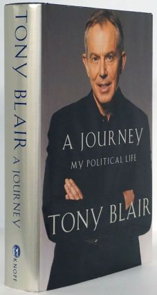 A Journey My Political Life. Tony Blair