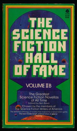 The Science Fiction Hall of Fame Volume IIB The Greatest Science Fiction Novellas of all Time....