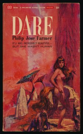 Dare. Philip Jose Farmer