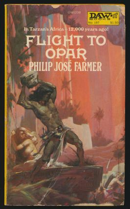 Flight to Opar. Philip Jose Farmer