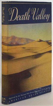 Death Valley: a Guide American Guide Series Written and Compiled by the Federal Writer's Project...
