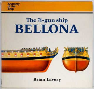 The 74-Gun Ship Bellona (Anatomy of the Ship). Brian Lavery