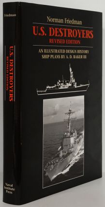 U. S. Destroyers - Revised Edition An Illustrated Design History: Ship Plans by A. D. Baker III