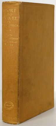 Sport and Travel in East Africa an Account of Two Visits 1928 and 1930 Compiled from the Private...