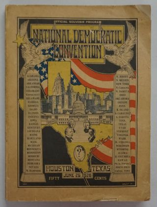 The Official Souvenir Program of the National Democratic Convention Held At Houston, Texas June...