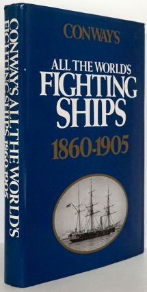 All the World's Fighting Ships 1860-1905. Robert Gardiner