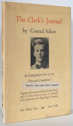 The Clerk's Journal Being the Diary of a Queer Man. Conrad Aiken